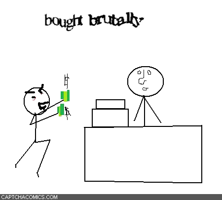 Bought Brutally